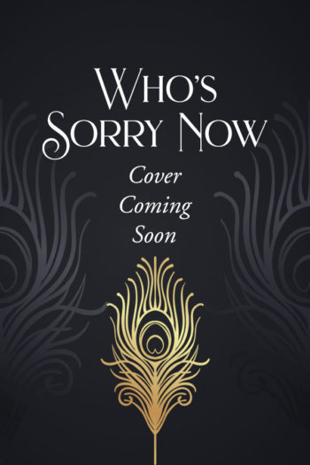 Who's Sorry Now (Cover Coming Soon)
